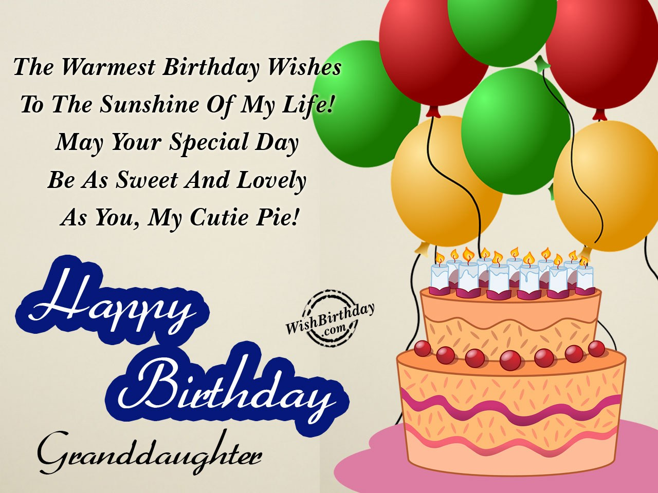 The Warmest Birthday Wishes To Sunshine Of My Life Happy Granddaughter