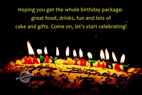 Come On Lets Start Celebrating - WishBirthday.com