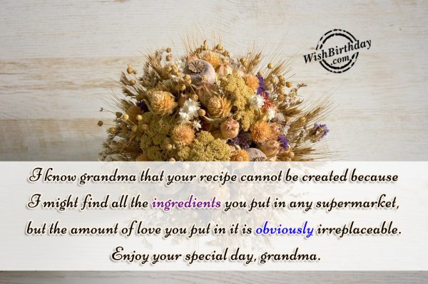 Enjoy Your Special Day Grandma