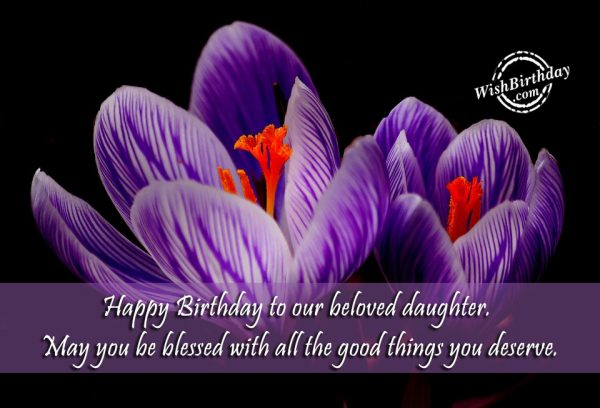Happy Birthday To Our Beloved Daughter