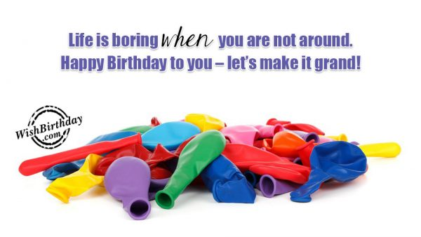 Happy Birthday To You - Let Us Make It Grand