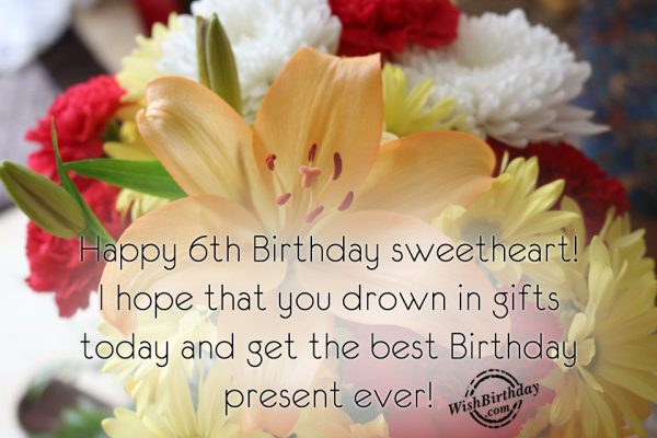 Happy Sixth Birthday Sweetheart