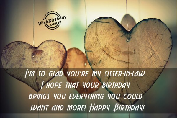 I Am So Glad You Are My Sister In Law - Happy Birthday-wb62