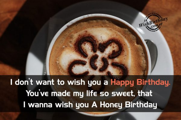 I Wanna Wish You A Honey Birthday