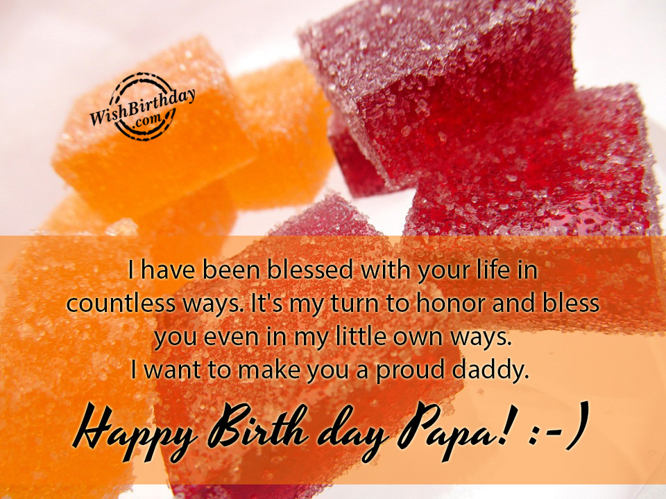 Birthday Wishes For Father Birthday Images Pictures I Want To Wish You A Happy Birthday