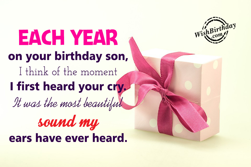 Birthday wishes for son birthday images pictures i think of the moment i first heard your cry wb62 m4hsunfo
