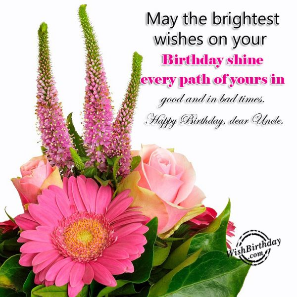 May The Brightest Wishes On Your Birthday Shine