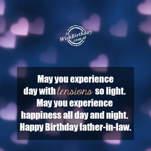 May You Experience Happiness All Day And Night - WishBirthday.com