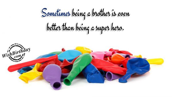 Sometimes Being A Brother IS Even Better Than Being A Super Hero-wb411