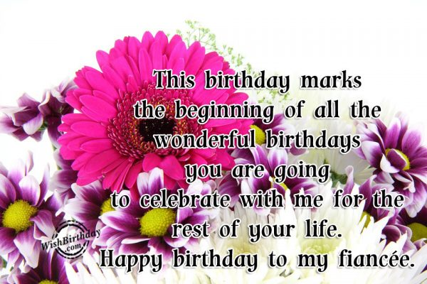 This Birthday Marks The Beginning Of All Wonderful Birthdays