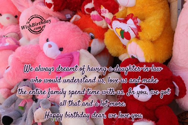 We Always Dreamt Of Having A Daughter In Law - WishBirthday.com