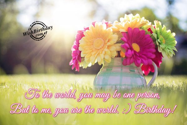 You Are My The World