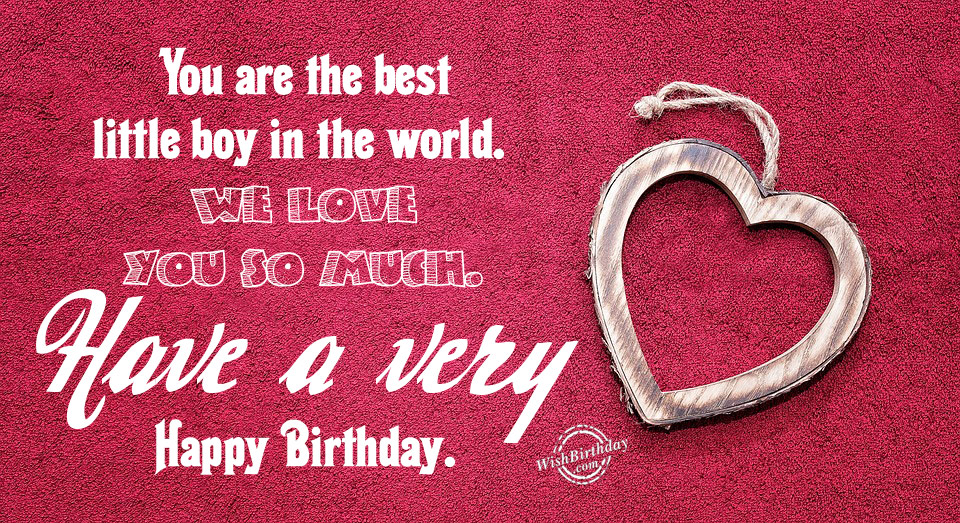 Best Birthday Wishes For 8 Year Old Boy Image Collection You Are The Little