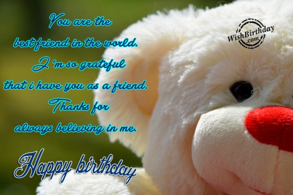 You Are The Bestfriend In The World - WishBirthday.com