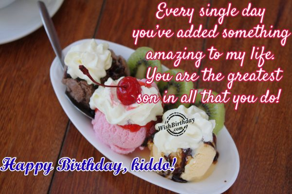 You Are The Greatest Son In All That You Do - WishBirthday.com