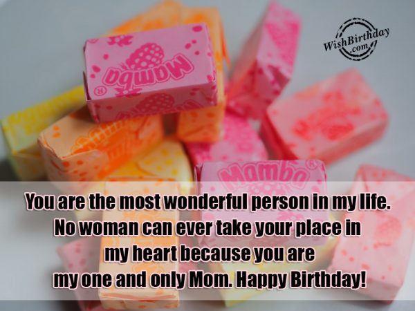 You Are The Most Wonderful Person In my Life - WishBirthday.com