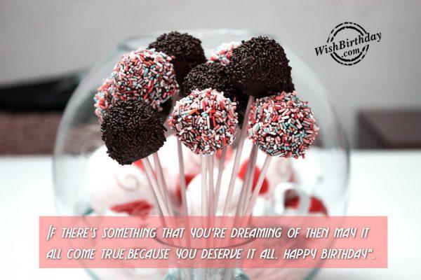 You Deserve It - Happy Birthday