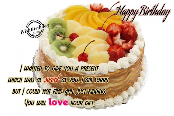 You Will Love Your Gift - Happy Birthday-WB10