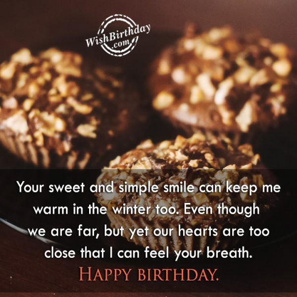 Your Sweet And Simple Smile Can Keep Me Warm - WishBirthday.com