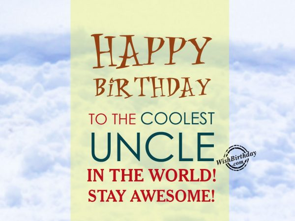 happy-birthday-to-the-coolest-uncle-in-the-world
