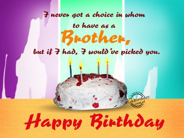 I never got a choice - WishBirthday.com
