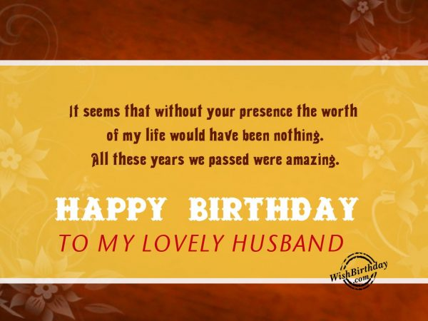 It seems that without your presence - WishBirthday.com