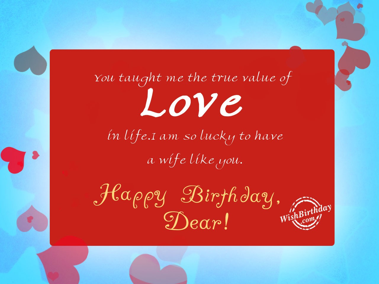 Birthday wishes for wife birthday images pictures you taught me the true value of love bookmarktalkfo Gallery