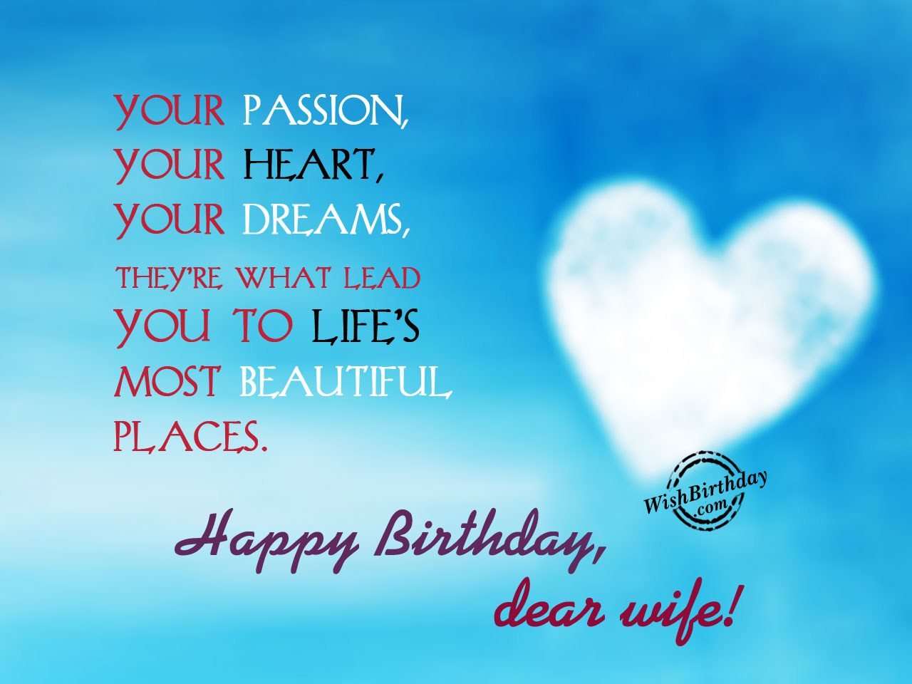 Birthday wishes for wife birthday images pictures your passion your heart m4hsunfo