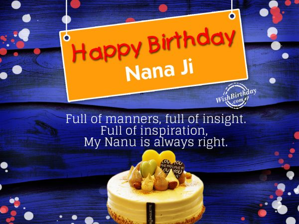 Full of wisdom,full of fun my Nanu is second to none, Happy Birthday - WishBirthday.com
