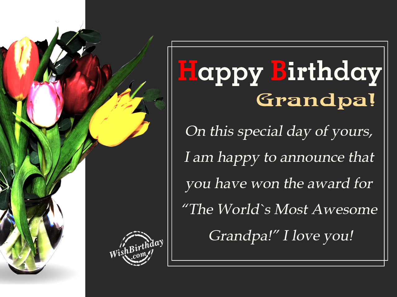 I Love My Grandpa Quotes Birthday Wishes For Grandfather  Birthday Images Pictures