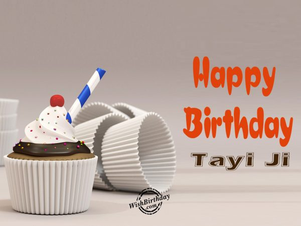 On your birthday, Happy Birthday Tayi Ji - WishBirthday.com