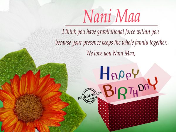 We love you nanima,Happy Birhtday