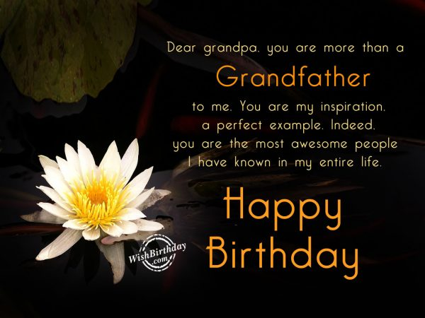 You are more than a grandfather to me - WishBirthday.com